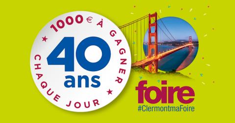 Jouez et gagnez vos entrées pour la Foire Internationale de Clermont/Cournon