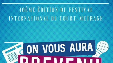 «On vous aura prévenu» le Festival du Court-Métrage est de retour!